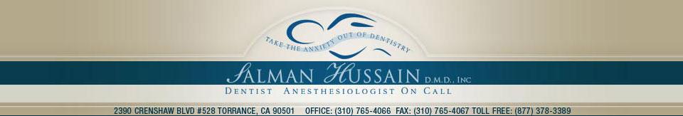 Dentist Anesthesiologist Dr. Salman Hussain